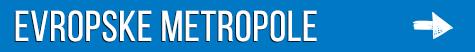 Evropske Metropole aranzmani
